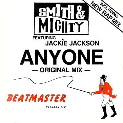 SMITH & MIGHTY - Anyone (Beatmaster)