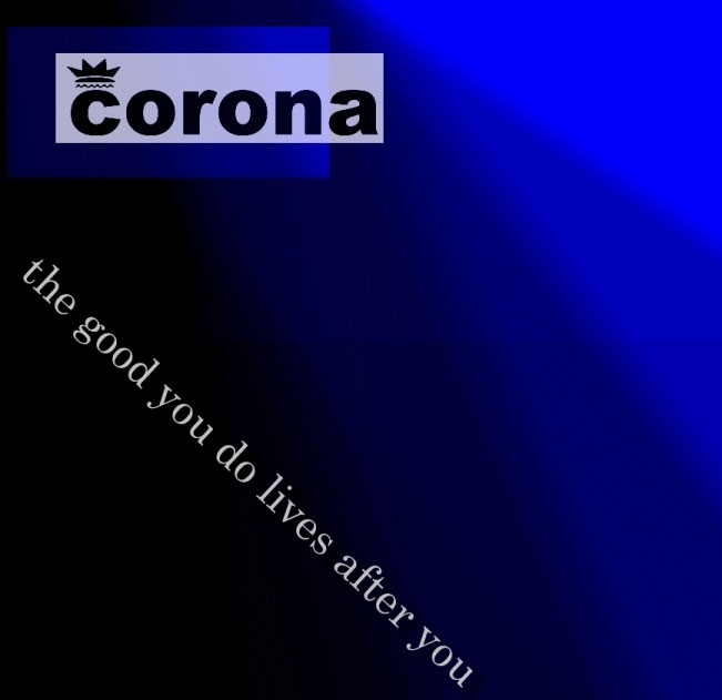 DREP003 / CORONA / THE GOOD YOU DO LIVE AFTER YOU